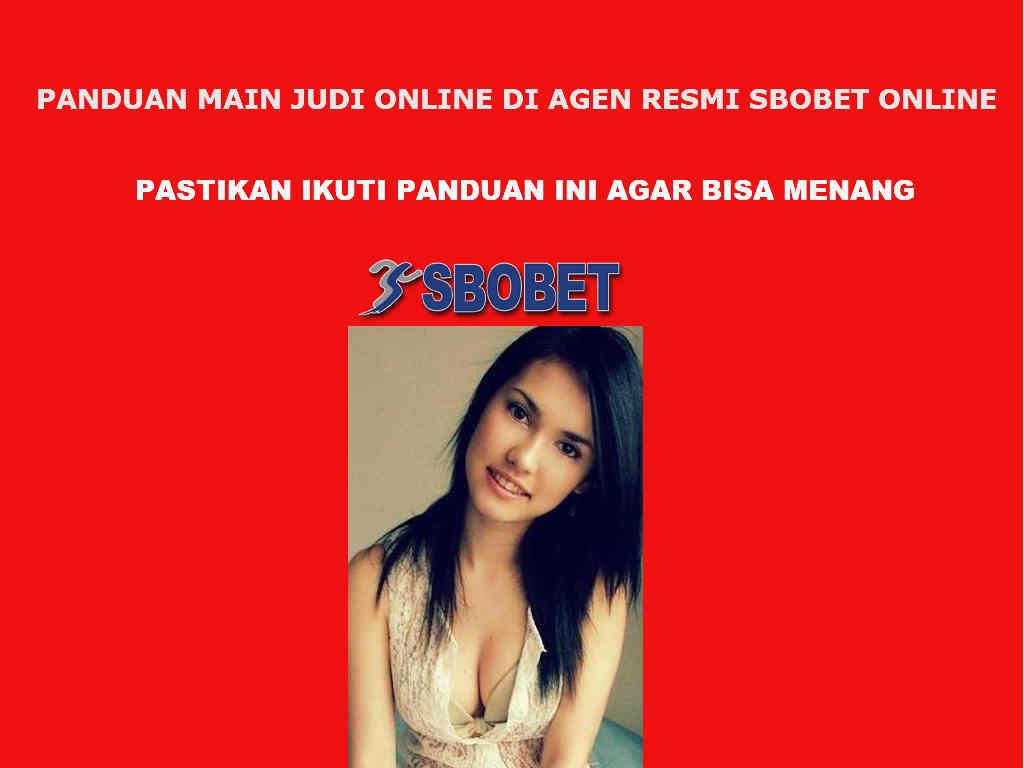 Panduan agen resmi judi online sbobet